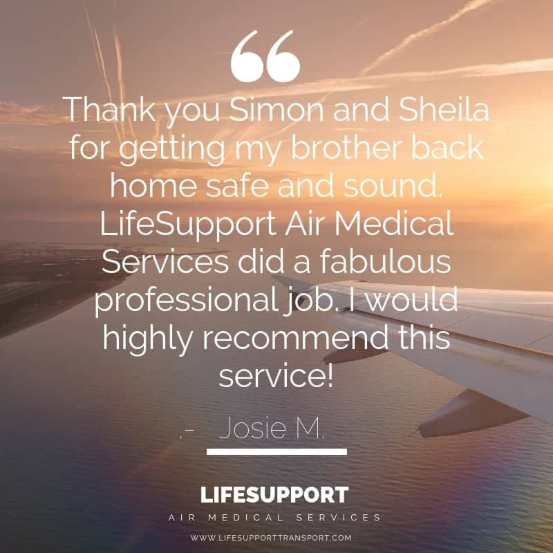 Josie Testimonial lifesupport air ambulance medical transport.