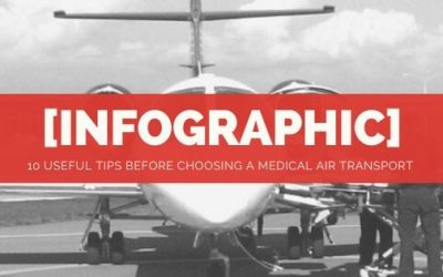 10 Useful Tips Before Choosing a Medical Air Transport [Infographic]