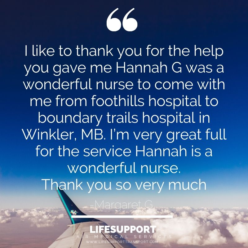 Testimonials LIFESUPPORT air medical services Margaret G